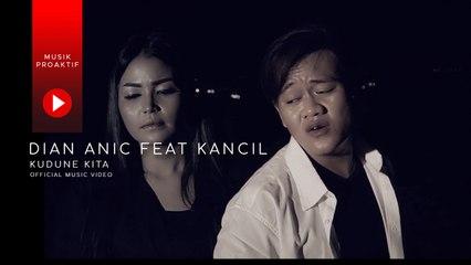 Dian Anic Ft. Juned Kancil - Kudune Kita (Official Music Video)