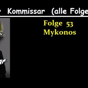 Der Kommissar (53) Mykonos