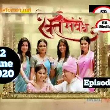 Rakt Sambandh 12 June 2020 Full Episode   रक्त सम्बंध