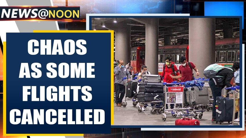 Domestic flights resume, but chaos at Delhi airport as some flights cancelled  Oneindia News