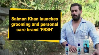 Salman Khan launches grooming and personal care brand 'FRSH'