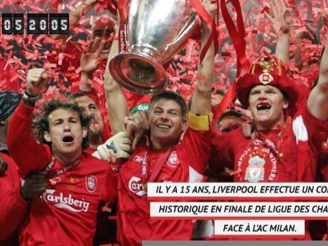 LdC - Il y a 15 ans, Liverpool effectuait un come-back historique en finale de C1