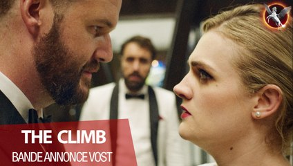 THE CLIMB - Bande-annonce VOST