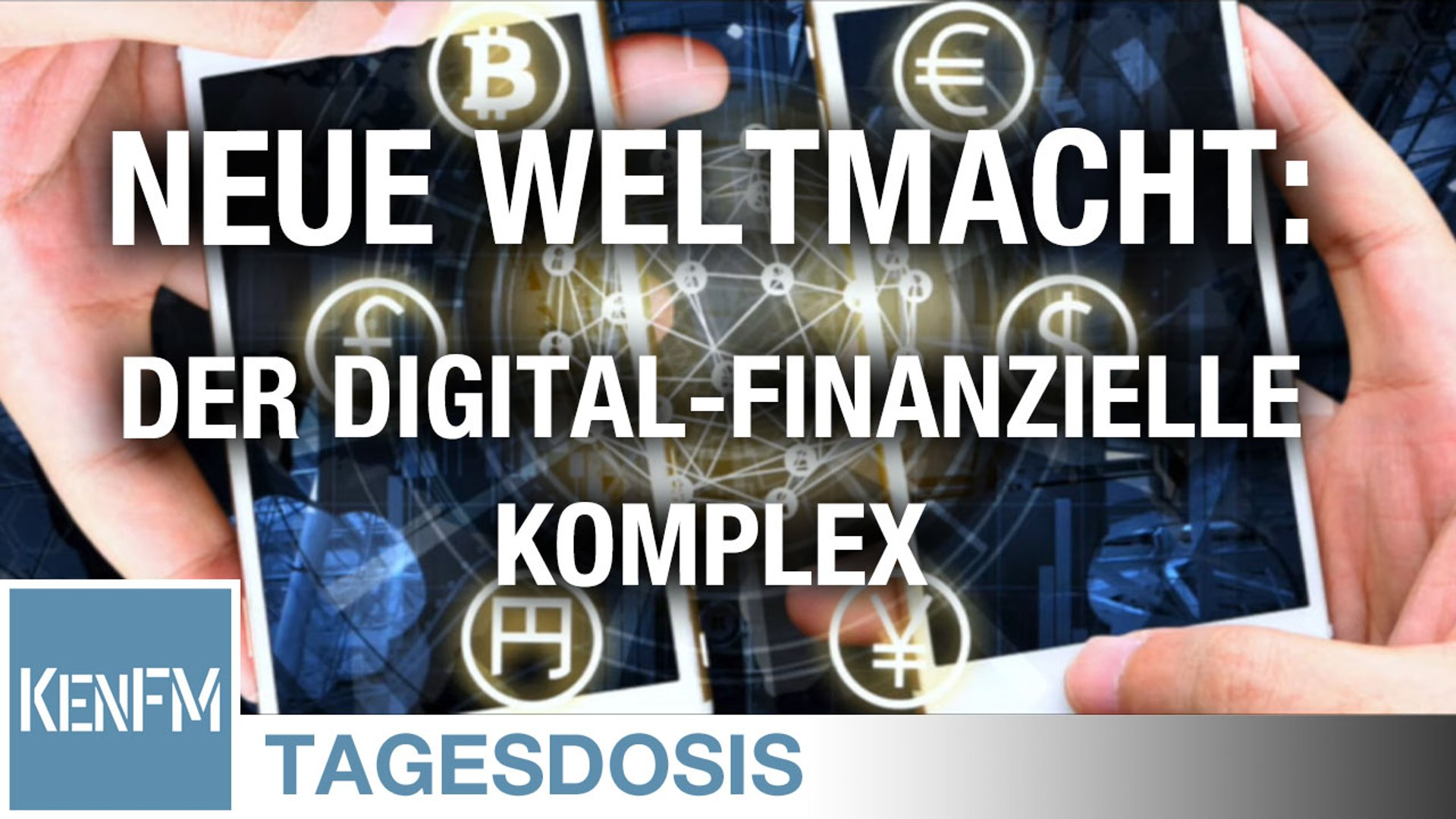 Tagesdosis 25.5.2020 - Die neue Weltmacht: Der digital-finanzielle Komplex