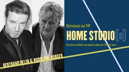 Home Studio(s) #8 : Bertrand Belin / Rodolphe Burger