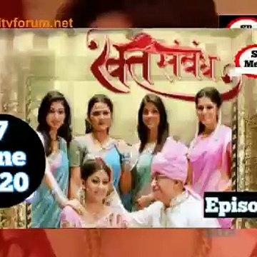 Rakt Sambandh 17 June 2020 Full Episode   रक्त सम्बंध