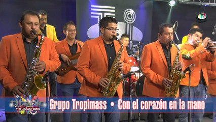Grupo Tropimass - Con el corazón en la mano, Titanio y sus Amigos