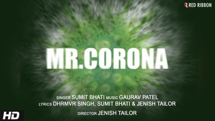 Mr. Corona | Rap Song | Sumit Bhati, Gaurav Patel | India Fights Against Corona | Corona Rap Song