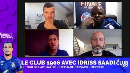 Club 1906 - Emission Souvenirs & Actualités - Idriss Saadi est notre invité !