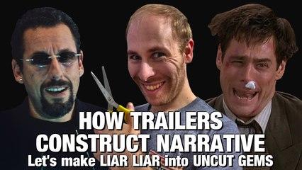 Let's Make 'Liar Liar' Look Like 'Uncut Gems': How Trailers Construct Narrative