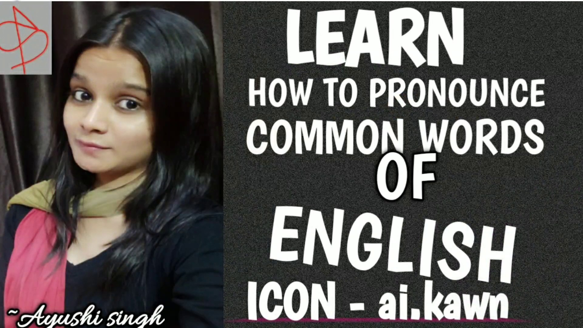 LEARN HOW TO PRONOUNCE COMMON WORDS OF ENGLISH  SPEAKING SKILLS  LEARN  ENGLISH  AYUSOME THOUGHTS