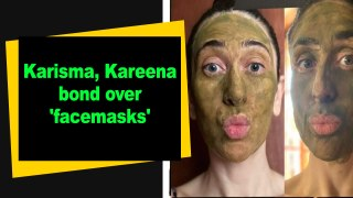 Karisma, Kareena bond over 'facemasks'