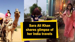 Sara Ali Khan shares glimpse of her India travels