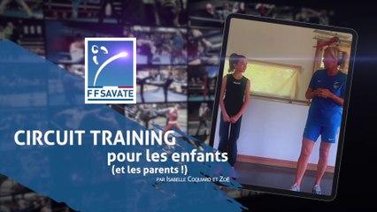 SAVATE boxe française : Circuit training pour les enfants et les parents !