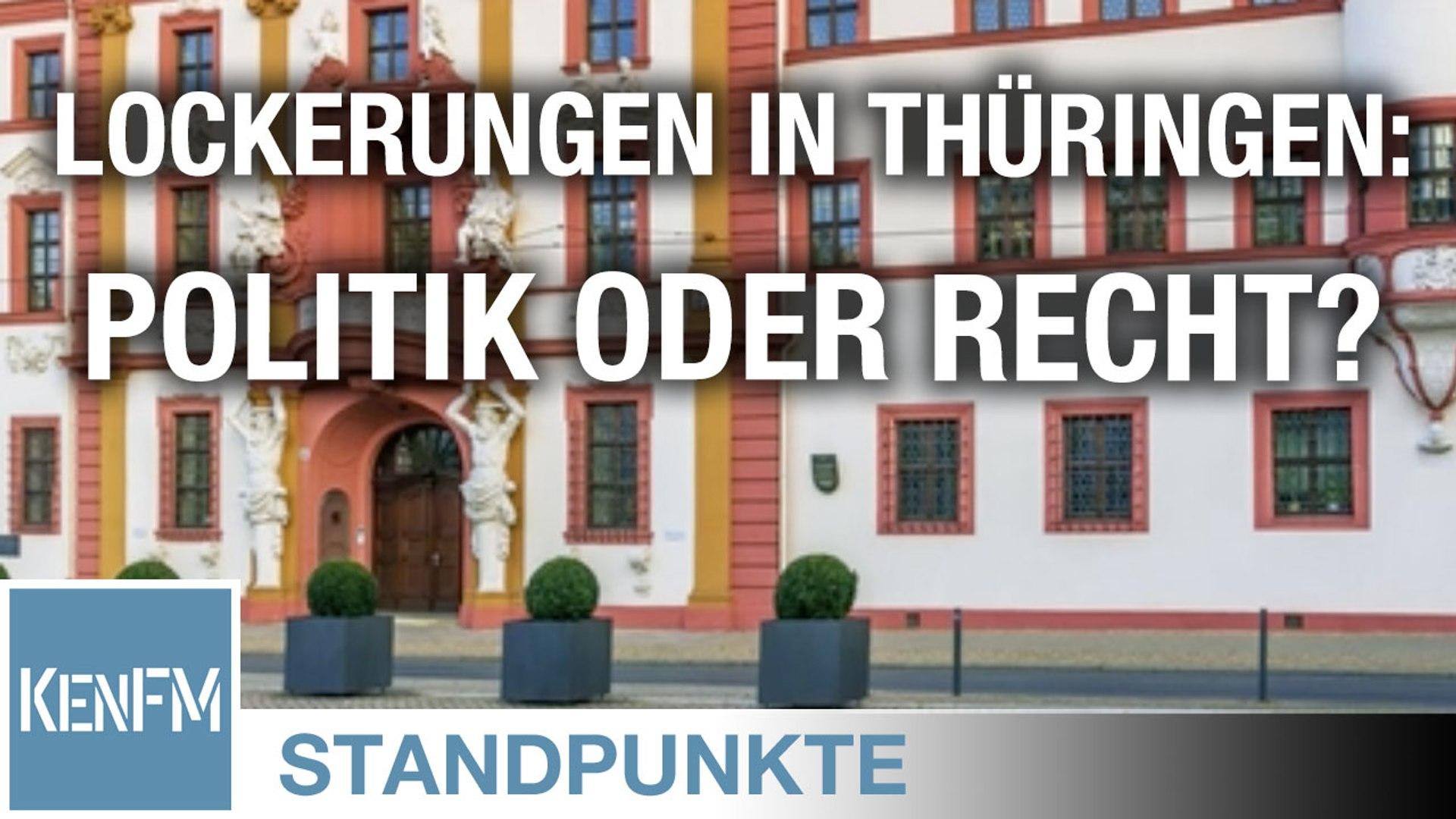 Lockerungen in Thüringen – Eine Frage der Politik oder des Rechts? • STANDPUNKTE