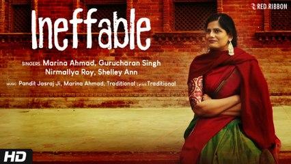 Ineffable - The Divine Spirit Within |  Marina Ahmad | Classical | Pandit Jasraj | Gurucharan Singh