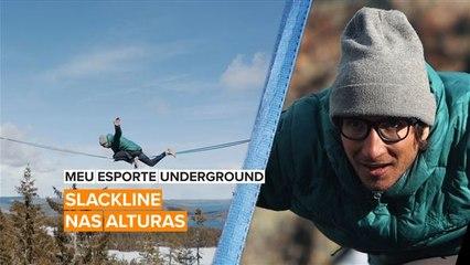 Meu Esporte Underground: Slackline nas alturas