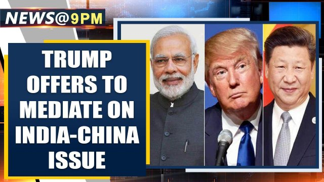 Donald Trump offers to mediate between India and China over border issue | Oneindia News