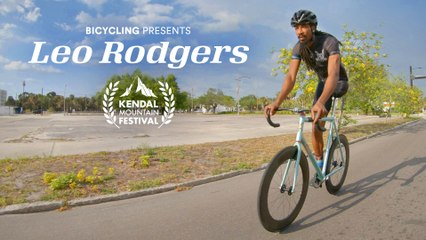 Bicycling Presents: Leo Rodgers