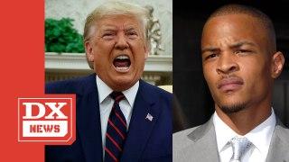 Donald Trump Flips T.I.'s 'Whatever You Like' Into A Joe Biden Diss Song