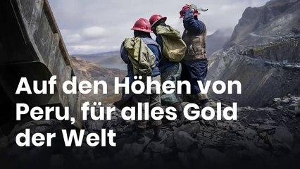 Auf den Höhen von Peru, für alles Gold der Welt