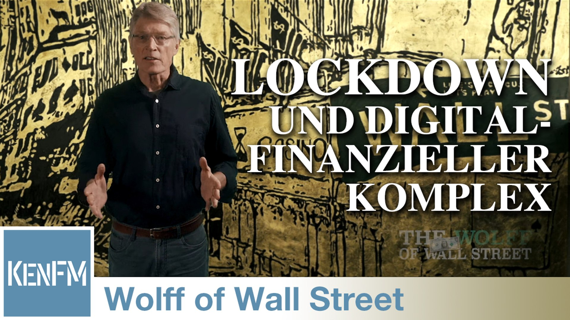 The Wolff of Wall Street SPEZIAL: Der Lockdown und der digital-finanzielle Komplex