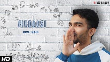Firdausi | Divij Naik | Chintan Naik | Latest Single | Latest Song 2020