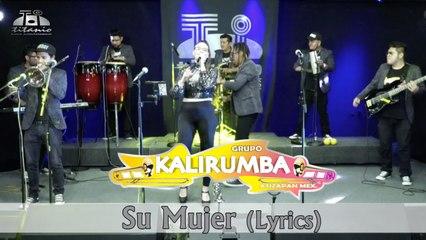 Kalirumba - Su Mujer (Lyrics)