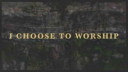 Rend Collective - I CHOOSE TO WORSHIP