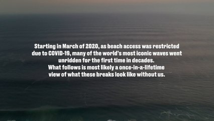 The World's Best Waves Were Completely Empty During the Covid-19 Lockdown