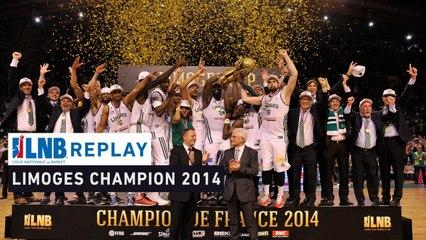 Replay - Limoges - Strasbourg (Finales 2014), le match du sacre !
