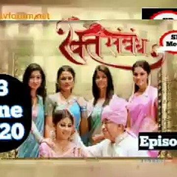 Rakt Sambandh 23 June 2020 Full Episode   रक्त सम्बंध