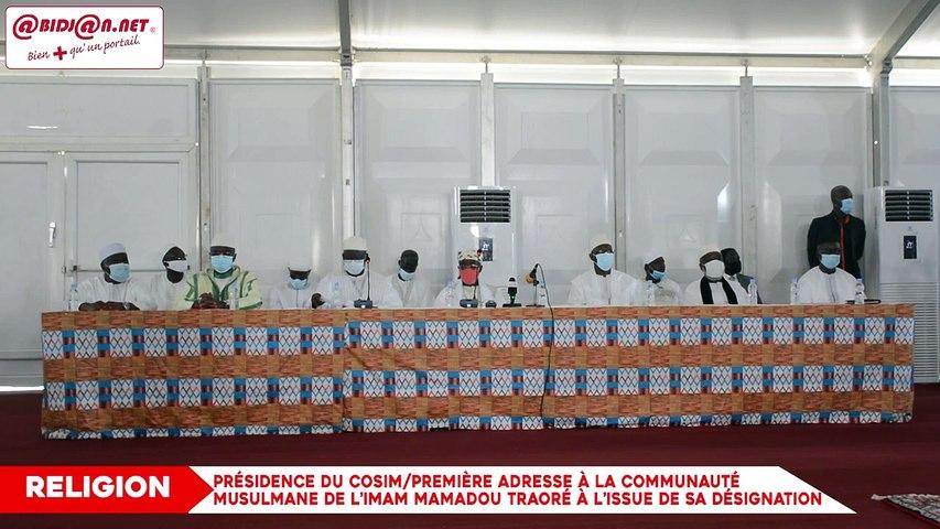 Présidence du COSIM:  Première adresse à la communauté musulmane de l'Imam Mamadou Traoré à l'issue de sa désignation