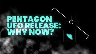 PENTAGON UFO Video Release- What the EXPERTS Know (Presented by The Vast of Night)