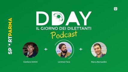 DDAY, il giorno dei dilettanti #16 (podcast)