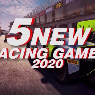 5 New Racing Games 2020