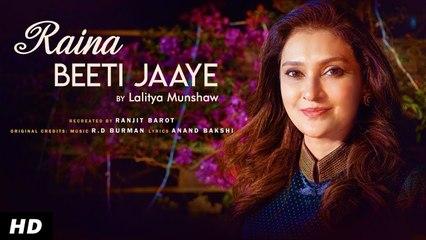 Raina Beeti Jaye (Cover) | Lalitya Munshaw | Hit Old Hindi Song