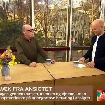 COVID-19; Fingrene væk fra ansigtet | Go morgen Danmark | TV2 Danmark