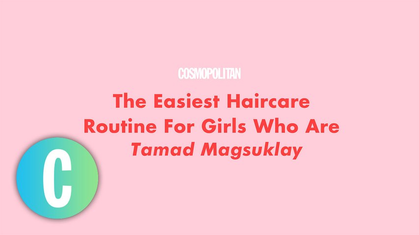 Easy Haircare Routine For Girls Who Are Tamad Magsuklay