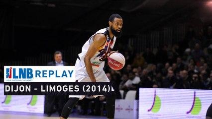 Replay : Dijon - Limoges (2014) avec Anthony Dobbins !