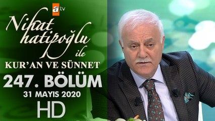 Nihat Hatipoğlu ile Kur'an ve Sünnet - 31 Mayıs 2020