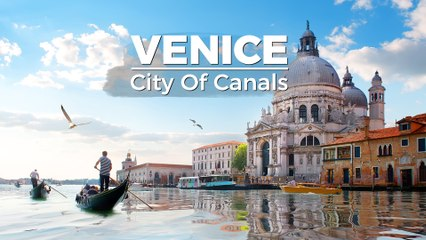 Venice -  City of Canals