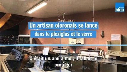 Dé confinement : un artisan oloronais joue la transparence