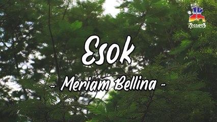 Meriam Bellina - Esok (Official Lyric Video)
