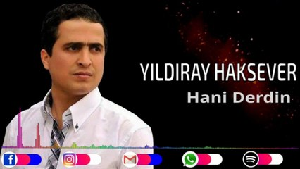 Yıldıray Haksever - Hani Derdin