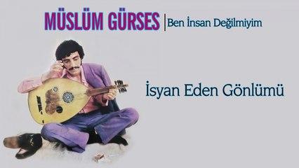 Müslüm Gürses - İsyan Eden Gönlümü - [Official Audio 1986   © Çetinkaya Plak]