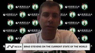 Brad Stevens On The Current State Of The World