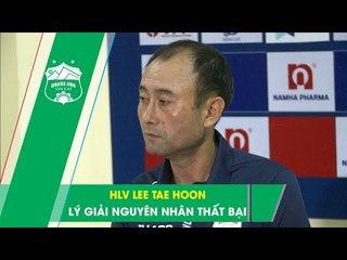 HLV Lee Tae Hoon nói gì về Xuân Trường và việc dừng bước tại Cúp Quốc gia 2020? | HAGL Media