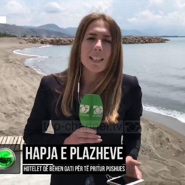 Hapja e plazheve/ Hotelet që bëhen gati për të pritur pushues