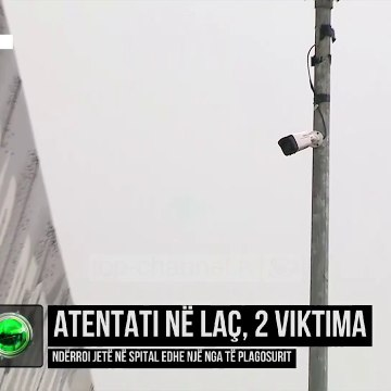 Atentati në Laç, 2 viktima/ Ndërroi jetë në spital edhe një nga të plagosurit
